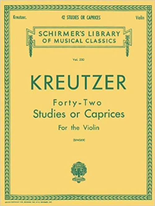Kreutzer - 42 Studies or Caprices: Violin Method (Schirmer's Library of Musical Classics)