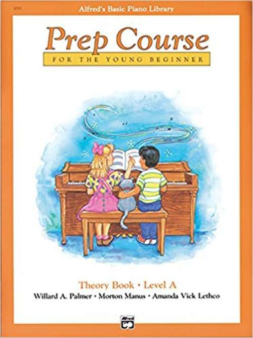 Alfred's Basic Piano Prep Course Theory, Bk A: For the Young Beginner (Alfred's Basic Piano Library)