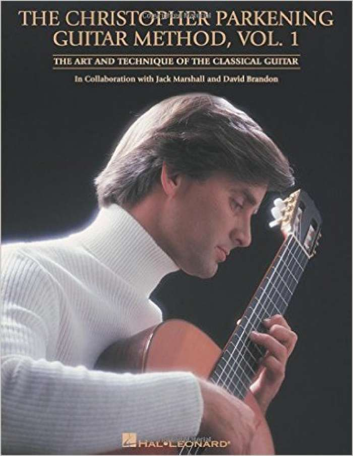 The Christopher Parkening Guitar Method - Volume 1: Guitar Technique