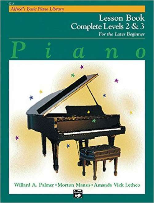 Alfred's Basic Piano Library: Piano Lesson Book, Complete Levels 2 & 3 for the Later Beginner