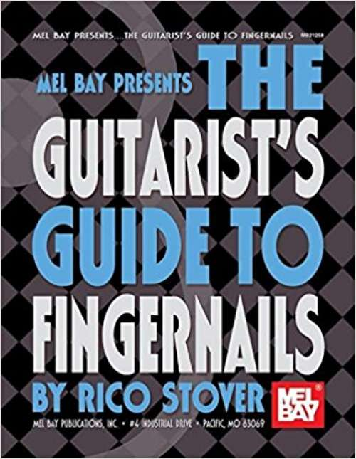Mel Bay The Guitarist's Guide to Fingernails