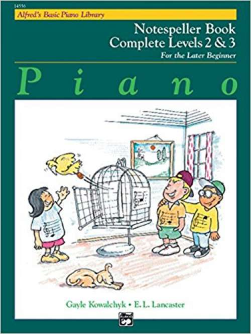 Alfred's Basic Piano Course Notespeller (Alfred's Basic Piano Library) Complete Levels 2&3