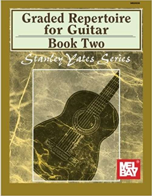 Mel Bay presents Graded Repertoire for Guitar, Book Two